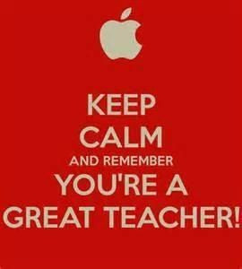 calm and remember you're a great teacher Instructions Coaches, Quotes ...