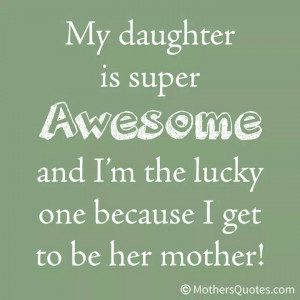 My daughter is super awesome!!