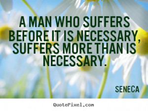 Quotes By Seneca