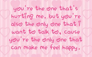 one that i want to talk to cause you re the only one that can make me ...