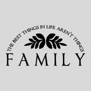 Family The Best Things...Family Wall Quotes Words Sayings Removable ...