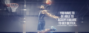 Lebron James Learning To Accept Failure Quote Lebron James I Like ...