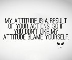 Blame yourself More