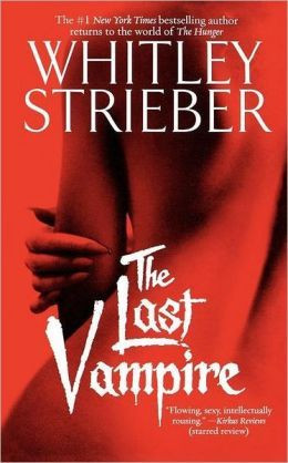 The Last Vampire by Whitley Strieber