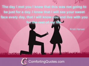you the rest of my life quote love quotes for her the day i met you ...