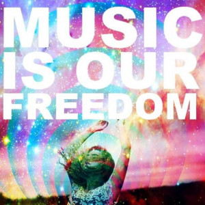 music is our freedom
