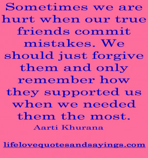 ... We Are Hurt When Our True Friends Commit Mistakes Quote In Pink Theme