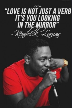 Kendrick Lamar love #quotes