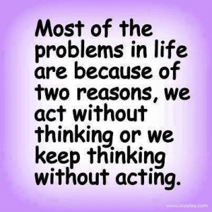 Life Quotes-Thoughts-the problems in life-Reason-Best-Nice-Great