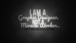 Graphic Designer Quote by CDM-Productions