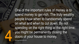 Get Money Quotes Spend money to get rich.