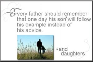 File Name : Fathers%2Bexample%2BVS%2BAdvice%2Bto%2Bchildren%2Bquote ...