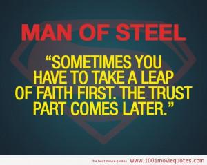 Man of steel – Trust Quote