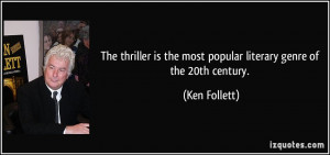 The thriller is the most popular literary genre of the 20th century ...