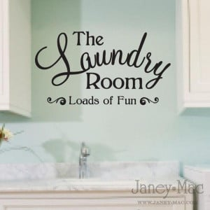 Laundry Room Wall Decal Quote - Sticker Adhesive Loads of Fun Wording ...