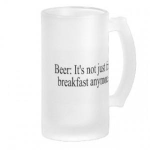 Funny Drinking Quotes Mugs, Funny Drinking Quotes Coffee Mugs, Steins