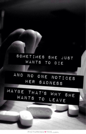 Sad Quotes Suicide Quotes Suicidal Quotes Feeling Alone Quotes Feeling ...