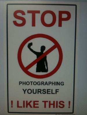 The selfies have to stop!!!!! I really don't understand them - do ...