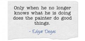 edgar-degas-quotes-13.jpg