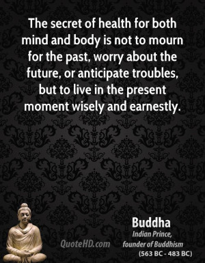 Healthy Body Healthy Mind Quote Buddha-quote-the-secret-of- ...