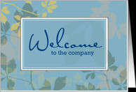 Welcome New Employee Message New employee, welcome to the