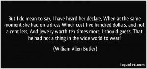 More William Allen Butler Quotes