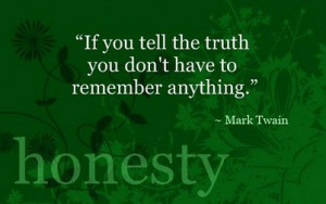 Wonderful Quotes , Honesty , Good Morning Quotes, Mark Twain Quotes ...