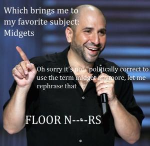 Dave Attell midget joke lol