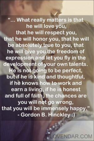 What a beautiful quote. Love President Hinckley.