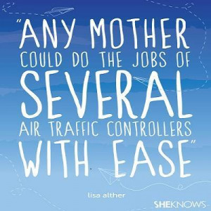 Quote ~ Mother