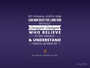 small or large, can win over the long run without energized employees ...