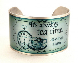Mad Hatter Quote Bracelet Tea Time Cuff Alice in by accessoreads, $38 ...