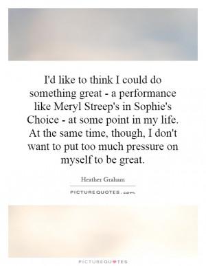 Heather Graham Quotes | Heather Graham Sayings | Heather Graham ...