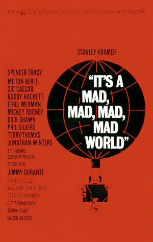 It's a mad, mad, mad, mad world (El mundo está loco, loco, loco ...
