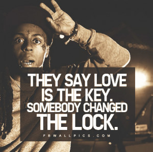 Lil Wayne Love Is The Key Quote Picture