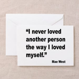 ... Greeting Cards > Mae West Love Myself Quote Greeting Cards (Pk of 1