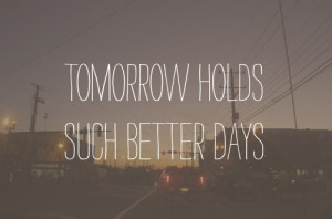quote # quotes # text # tomorrow