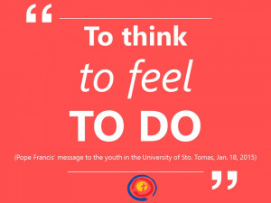 To think, to feel, to do (Pope Francis' message to the youth in ...