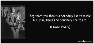 More Charlie Parker Quotes