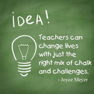 teacher appreciation quote by joyce meyer
