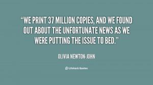 quote-Olivia-Newton-John-we-print-37-million-copies-and-we-135135_2 ...