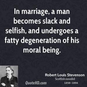 Selfish Man Quotes