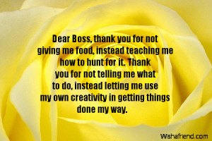 Thank You Quotes For Boss Dear boss, thank you for