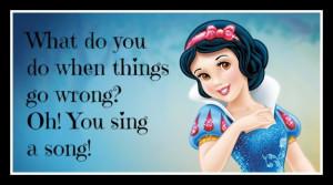 Snow White Disney Quotes