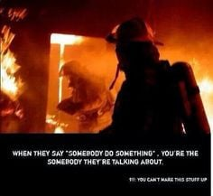 Firefighter quotes, sayings, prayers and chuckles