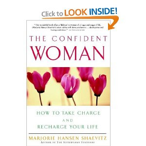 The Confident Woman: How to Take Charge and Recharge Your Life ...