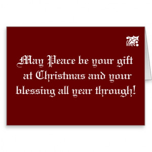 Christmas Gift of Peace Quote Greeting Card
