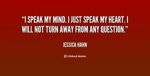quote-Jessica-Hahn-i-speak-my-mind-i-just-speak-17095.png
