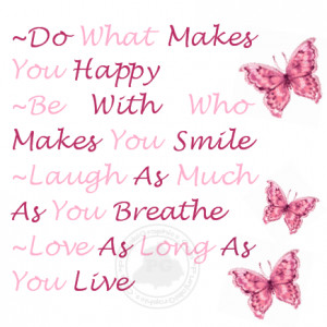 Advice Quote, Do What Makes You Happy