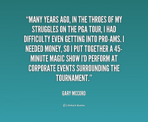 Many years ago, in the throes of my struggles on the PGA Tour, I had ...